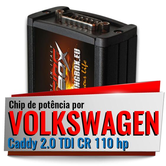 Chip de potência Volkswagen Caddy 2.0 TDI CR 110 hp